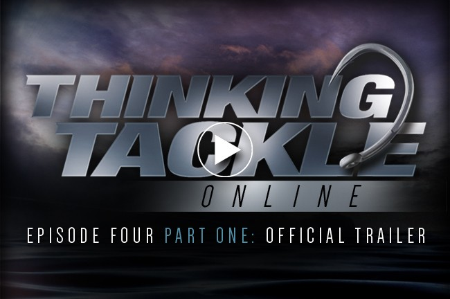 Thinking Tackle Online - Episode 4 TRAILER